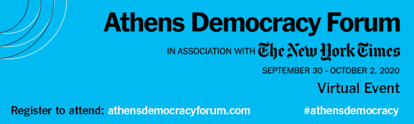 Athens Democracy Forum 2020, The New Abnormal:  Reimagining Democracy